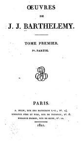 OEuvres de J.J. Barthélemy ...