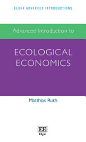 Advanced Introduction to Ecological Economics PDF