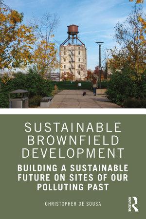 Sustainable Brownfield Development