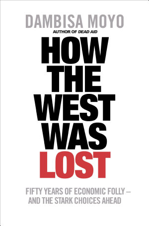 How The West Was Lost