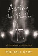 Acting in Faith PDF