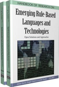 Handbook of Research on Emerging Rule Based Languages and Technologies  Open Solutions and Approaches PDF