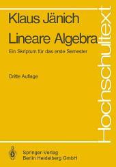 Lineare Algebra: Ein Skriptum für das erste Semester, Ausgabe 3