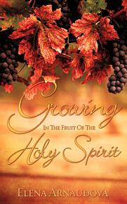 Growing in the Fruit of the Holy Spirit PDF