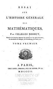 Essai sur l'historie générale des mathématiques: Volume1