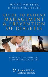 Scripps Whittier Diabetes Institute Guide To Patient Management And Prevention