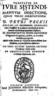 De iure sistendi et manuum iniectione, quam vulgo arrestationem vocant succincta explicatio