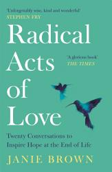 Radical Acts Of Love Book PDF