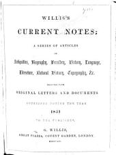 Willis's Current Notes: Volumes 1-7
