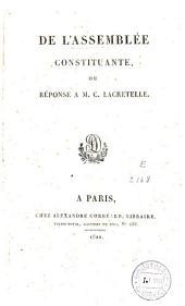 De l'assemblée constituante ou Réponse à M. C. Lacretelle