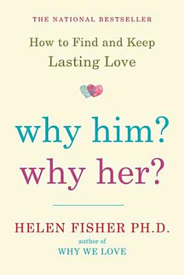 Why Him  Why Her