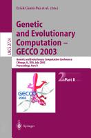 Genetic and Evolutionary Computation     GECCO 2003 PDF