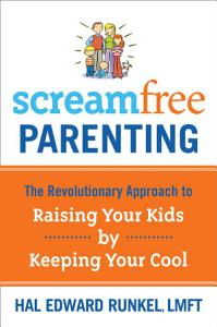 ScreamFree Parenting Book