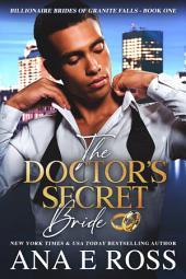 The Doctor's Secret Bride - Book One: Billionaire Brides of Granite Falls Series