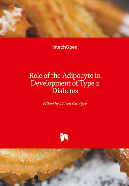 Role of the Adipocyte in Development of Type 2 Diabetes