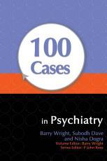 100 Cases in Psychiatry PDF