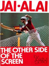 Jai Alai - The Other Side of the Screen