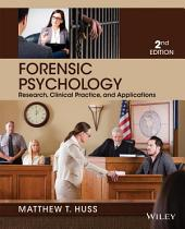 Forensic Psychology, 2nd Edition: Second Edition