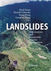 Landslides: Risk Analysis and Sustainable Disaster Management