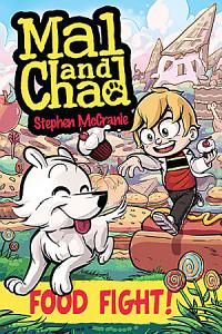 Mal and Chad  Food Fight  Book