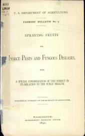 Spraying fruits for insect pests and fungous diseases: with a special consideration of the subject in its relation to the public health, Volume 1, Issue 250