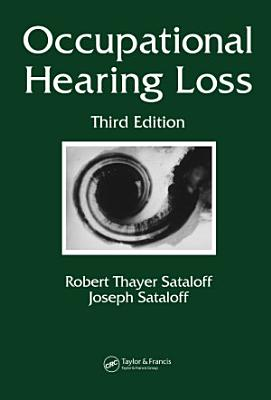Occupational Hearing Loss  Third Edition
