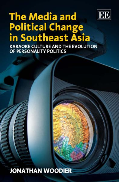 The Media and Political Change in Southeast Asia PDF