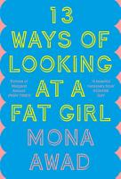 13 Ways of Looking at a Fat Girl PDF
