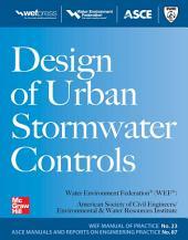 Design of Urban Stormwater Controls, MOP 23: MOP 23, Edition 2