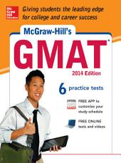 McGraw-Hill's GMAT, 2014 Edition: Edition 7