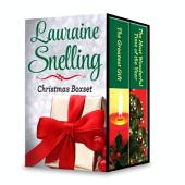 The Lauraine Snelling Christmas Box Set: The Finest Gift\The Most Wonderful Time of the Year