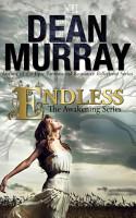 Endless  The Awakening Volume 3  PDF