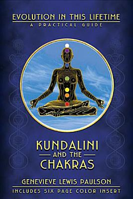 Kundalini And The Chakras