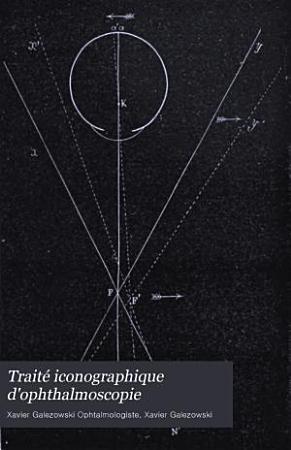 Traite iconographique d ophthalmoscopie PDF