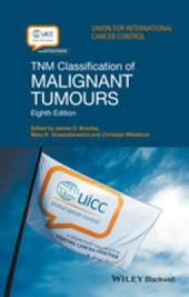 TNM Classification of Malignant Tumours: Edition 8