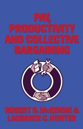 Pay, Productivity and Collective Bargaining