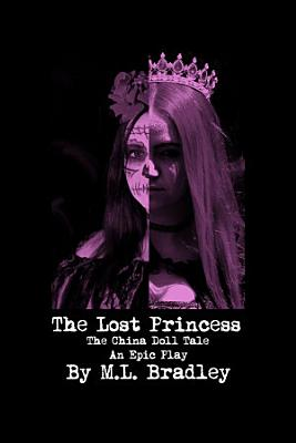 The Lost Princess  The China Doll Tale   An Epic Play