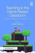 Teaching in the Game-Based Classroom