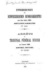 Arrêts du Tribunal fédéral suisse: Volume15