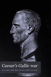 Caesar's Gallic War: Books 1-4