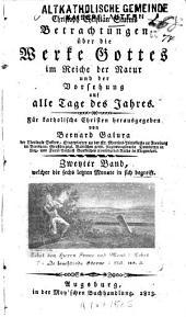Betrachtungen über die Werke Gottes im Reiche der Natur und der Vorsehung auf alle Tage des Jahres: Band 2