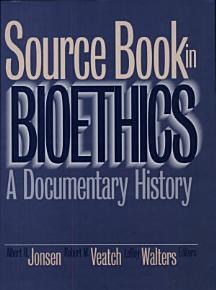 Source Book in Bioethics PDF