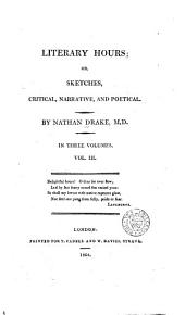 Literary hours; or, Sketches critical, narrative, and poetical: Volume 3