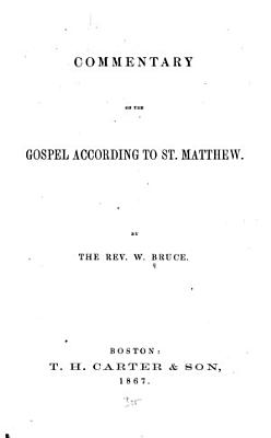 Commentary on the Gospel According to St  Matthew PDF