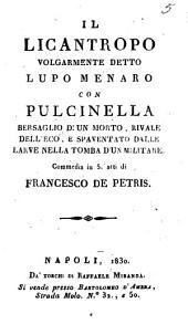Il Licantropo volgarmente detto Lupo Menaro con Pulcinella: commedia in 5 atti