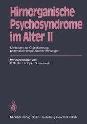 Hirnorganische Psychosyndrome im Alter II: Methoden zur Objektivierung pharmakotherapeutischer Wirkungen