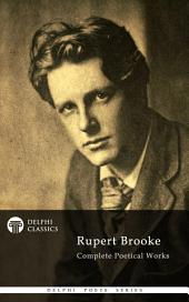 Delphi Complete Works of Rupert Brooke (Illustrated)