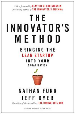 The Innovator s Method