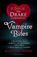 Vampire Bites  A Taste of the Drake Chronicles PDF