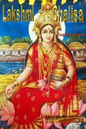 Lakshmi Chalisa In English Rhyme: Chants of Hindu Gods & Goddesses